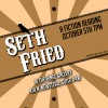 Seth Fried Fiction Reading :: Poster