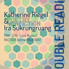 Katherine Riegel & Ira Sukrunruang Double Reading Poster